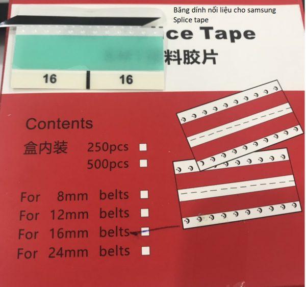 Băng dính nối liệu 16mm cho máy samsung